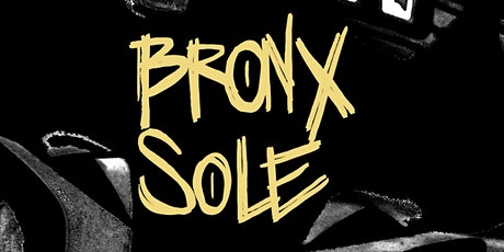 Bronx Sole going up...On a Tuesday tickets