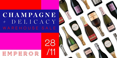 Champagne + Delicacy Warehouse Sale tickets
