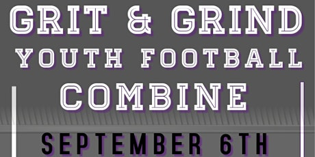 Grit & Grind Youth Football Combine tickets
