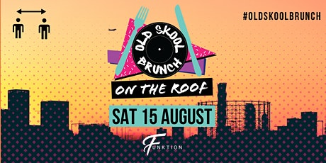 Old Skool Brunch - On The Rooftop tickets