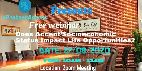 Does Accent /Socioeconomic  Status Impact Life Opportunities? tickets