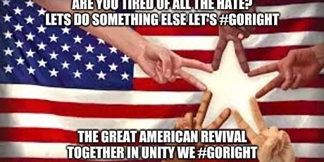 The Great American Revival: Together We #GoRight In Unity tickets