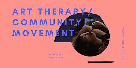 Inner Landscapes: Movement & art therapy for BIPOC tickets