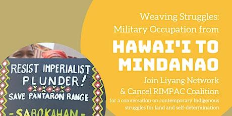 Weaving Struggles: Military Occupation from Mindanao to Hawai'i tickets