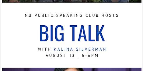 Big Talk with Kalina Silverman tickets