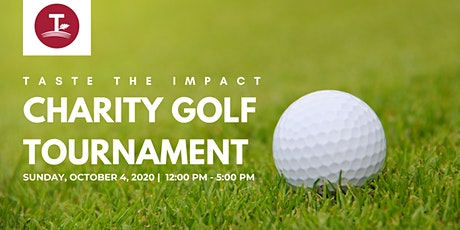 Copy of Taste the Impact Charity Golf Tournament tickets