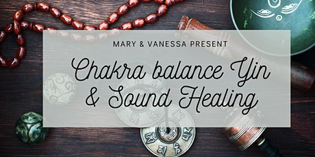 Chakra Balancing Yin & Sound Bowls tickets