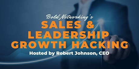 Sales & Leadership Growth Hacking tickets