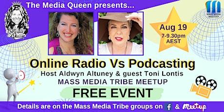 Online Radio Vs Podcasting - Mass Media Tribe Meetup tickets