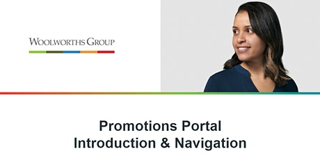 PROMOTIONS PORTAL INTRODUCTION & NAVIGATION tickets