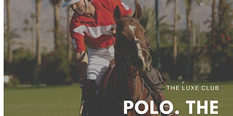 Learn to play polo in Ascot: Polo, the Sport of Kings tickets
