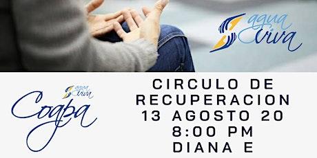 CIRCULO DE RECUPERACION AGUA VIVA COAPA 13 AGOSTO DIANA E entradas