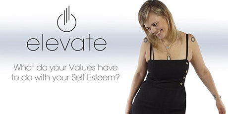 What do your values have to do with Self Esteem? tickets