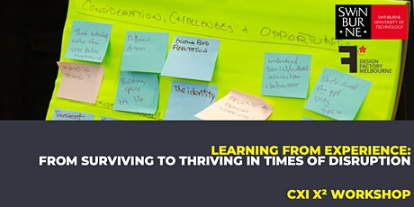 Learning from Experience: From Surviving to Thriving in times of Disruption tickets