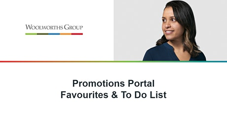 PROMOTIONS PORTAL FAVOURITES & TO DO LISTS tickets