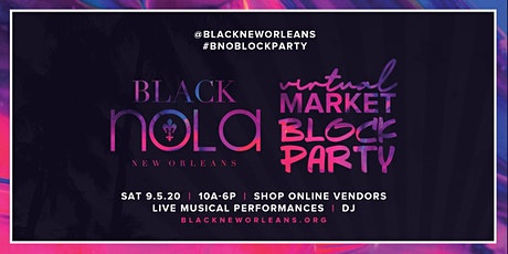 Black New Orleans Virtual Market Block Party tickets