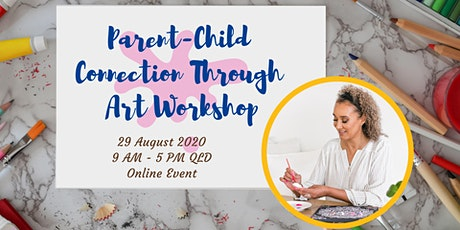 PARENT - CHILD CONNECTION THOUGH ART WORKSHOP tickets