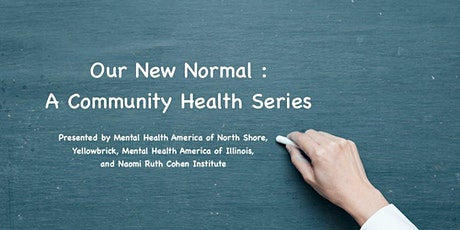 Our New Normal : A Community Health Series tickets
