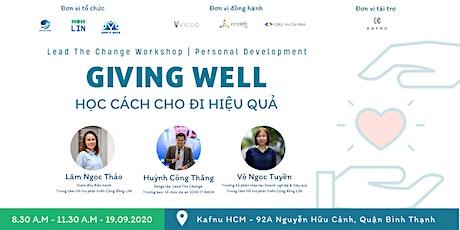 Workshop | Giving Well - Học cách cho đi hiệu quả tickets