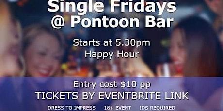 Singles Fridays @ Pontoon Bar tickets