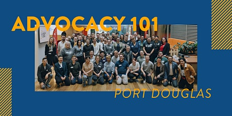 Advocacy 101 - Port Douglas tickets