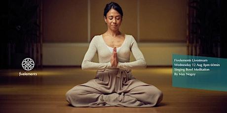 Fivelements  Livestream  Singing Bowl  Meditation By May Nogoy tickets