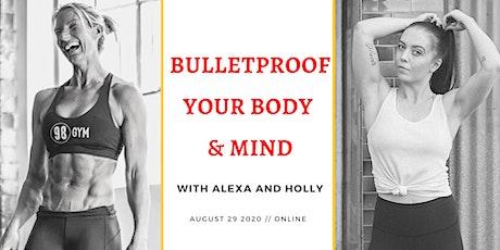 BulletProof: Body and Mind Webinar tickets