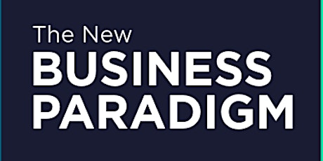 The New Business Paradigm tickets