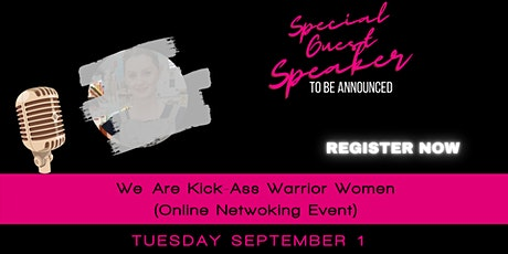 We Are Kick- Ass Warrior Women Networking Event - SEPTEMBER  2020 tickets