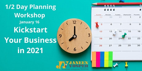 1/2 Day Planning Workshop - Kickstart Your Business in 2021 tickets