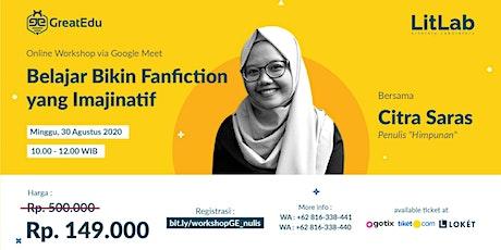 [Paid Event] Belajar Menulis Fanfiction yang Imajinatif tickets