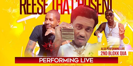 Reese Tha Chosen1 x 2nd Bloxk Qua x Kirby Tha Hottest Performing LIVE!! @ tickets
