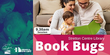 Book Bugs: 9.30am- Stretton Centre Library tickets