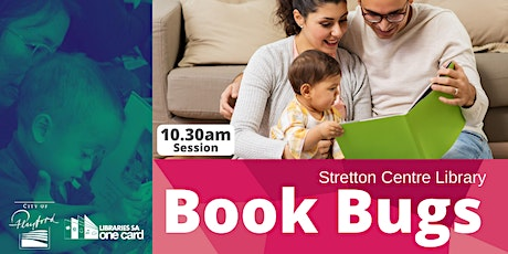 Book Bugs: 10.30am- Stretton Centre Library tickets