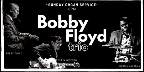 Bobby Floyd Trio at The Blue Velvet Room! tickets