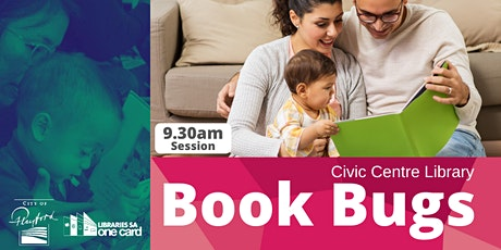 Book Bugs: 9.30am- Civic Centre Library tickets