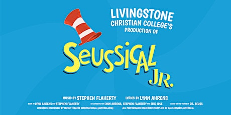 Seussical™ Jr. - Tuesday, 8 Sept Matinee - Livingstone 2020 Musical tickets