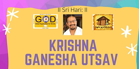 Ganesha Krishna Utsav  Free Event tickets