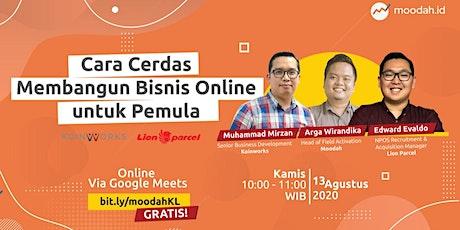 [Free Event] Cara Cerdas Membangun Bisnis Online Untuk Pemula tickets
