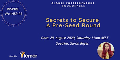 """'Inspire, We Inspire"""" : Secrets to Secure A Pre-Seed Round tickets"""
