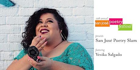 San José Poetry Festival | San José Poetry Slam featuring Yesika Salgado tickets