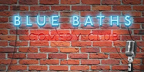 Blue Baths COMEDY CLUB tickets