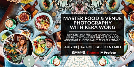 Master Food & Venue Photography w/Kera Wong (@KERABEAREATS) tickets
