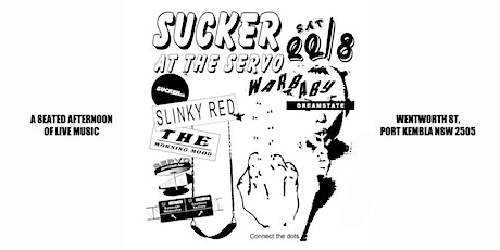 Sucker At The Servo: Warbaby, Slinky Red, The Morning Mood, & Dreamstate tickets