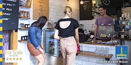 Eat Safe Brisbane Review -  Group Online Engagement for Food Businesses tickets