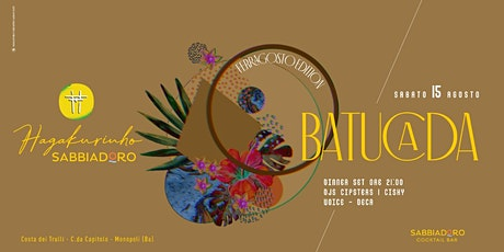 Sabato 15.08 | FERRAGOSTO Batucada ~ Hagakurinho Sabbiadoro [Capitolo] biglietti