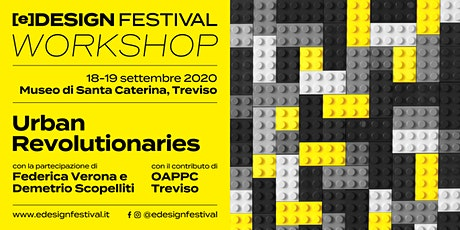 [e]Design Festival // Workshop // Urban Revolutionaries biglietti