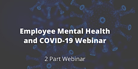 Employee Mental Health and COVID-19 tickets