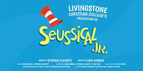Seussical™ Jr. - Thursday, 10 Sept Evening - Livingstone 2020 Musical tickets