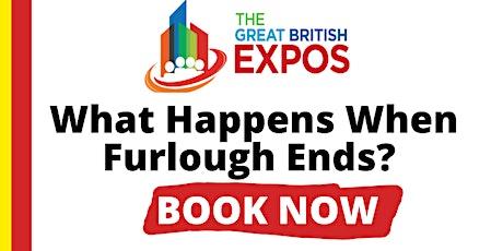 What happens when Furlough ends? tickets